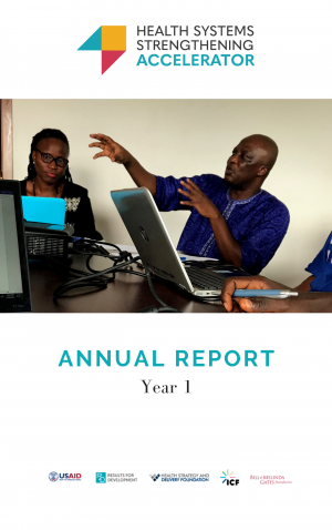 Health Systems Strengthening Accelerator Year 1 Annual Report