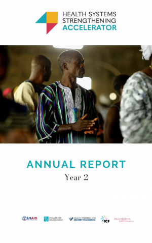 Health Systems Strengthening Accelerator Year 2 Annual Report
